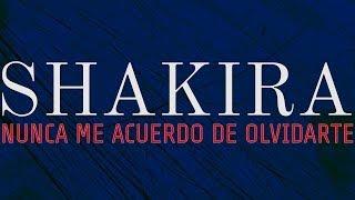 Shakira - Nunca me acuerdo de olvidarte (Versión acústica de El Beso del Escorpión)