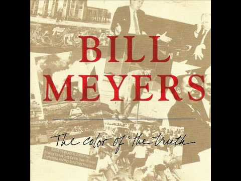 Bill Meyers - The Color of the Truth
