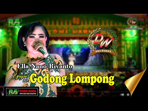 NGUYUI GODONG LOMPONG Voc. Ella Nano Riyanto TEMBANG PANTURA | SANDIWARA DWI WARNA
