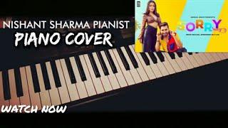 sorry---maninder-buttar-neha-kakkar-piano-cover-sorry-song-cover