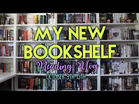 I GOT A NEW BOOKSHELF | Reading Vlog #11 October 9th-15th