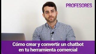 """Presentación Curso """"Cómo crear y convertir un chatbot en tu herramienta comercial"""" de IEBS"""