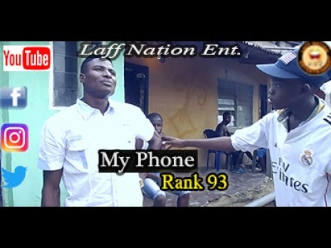 My Phone_Rank 93_Laff Nation Ent.