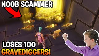 Dumb Noob Loses 100 gravediggers! (Scammer Gets Scammed) Fortnite Save The World