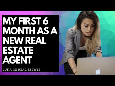 First 6 month as a New Real Estate Agent