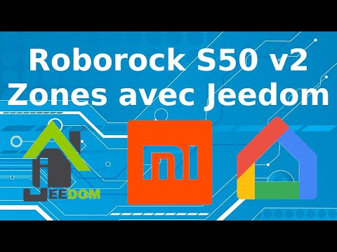 Zones Avec Xiaomi Roborock S50 V2 Et Google Home
