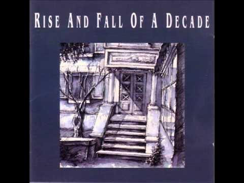 Rise and Fall of a Decade - Rise and Fall of a Decade 1990