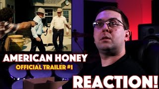 REACTION! American Honey Official Trailer #1 - Shia LaBeouf Inide Film 2016