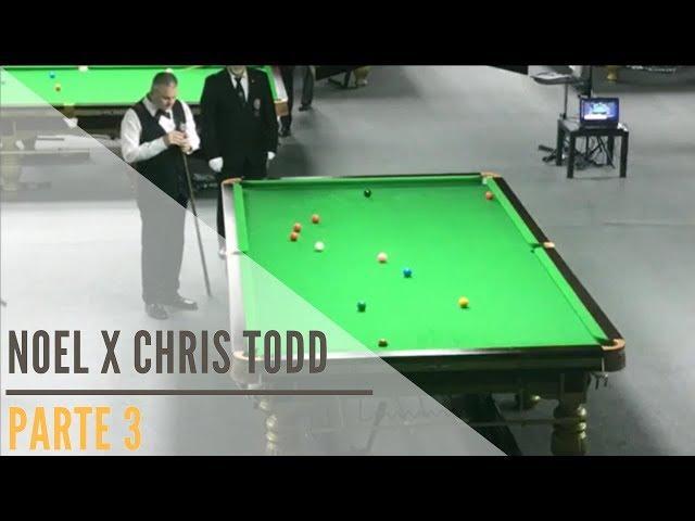 Noel x Chris Todd - Parte 3: Campeonato Mundial de Snooker IBSF Masters - Doha / Qatar 2017
