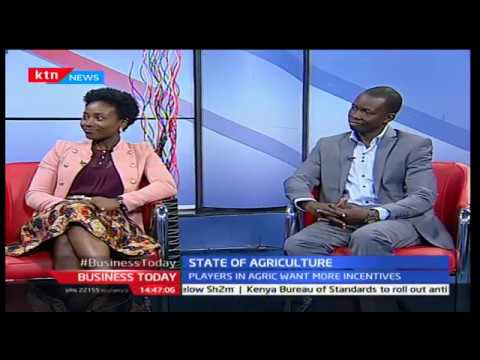 Business Today 12th December 2016 - [Part 2] - Kenya's State of Agriculture, 53 years later