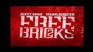 Gucci Mane & Young Scooter - Faces - Free Bricks 2 DJ Scream Mixtape