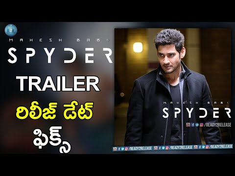spyder-movie-trailer-release-date-fix-|-mahesh-babu-|-ar-murugadoss-|-rakul