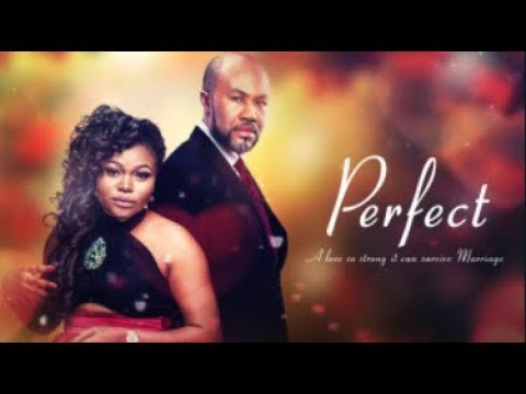 Download PERFECT - Latest 2017 Nigerian Nollywood Drama Movie (20 min preview)