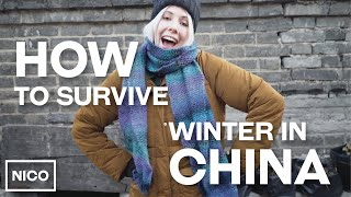 Top Tips For Surviving Winter In China