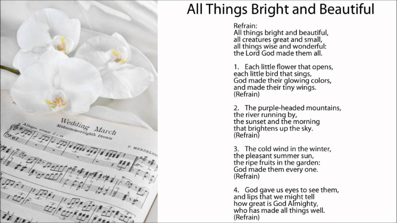 All things bright and beautiful w lyrics wedding ceremony hymns