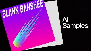 All Samples In Bląnk Banshee's