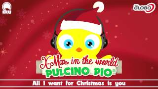 Pulcino Pio All I want for Christmas is you.mp3
