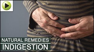 Indigestion - Natural Ayurvedic Home Remedies