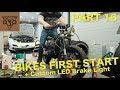 Honda CB125 Cafe Racer Build - Part 16 - FIRST START! + Custom 6v LED Tail Light