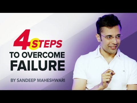 4 Steps to Overcome Failure - By Sandeep Maheshwari I Hindi