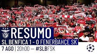 RESUMO: SL Benfica x Fenerbahçe SK
