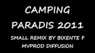 camping paradis remix SAM DANSE MP3 BY BIXENTE F MVPROD DIFUSSION