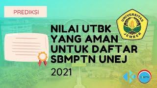 Nilai UTBK yang Aman untuk Daftar SBMPTN Unej 2021