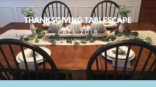 FALL/THANKSGIVING TABLESCAPE 2018//🍂THANKSGIVING DECOR//DECORATE WITH ME//Decorate With Dana