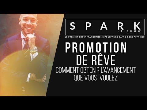 6 Façons d'obtenir une promotion | SPARK LE SHOW I Franck Nicolas