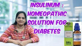 Insulinum | Homeopathic Medicine to regulate [Sugar] | मधुमेह और होम्योपैथी