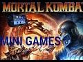 MORTAL KOMBAT MINI GAMES