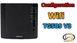 1 : عمل configuration wifi و الروتر المطبق عليه هو TG589 V3