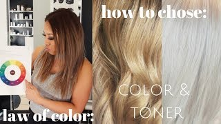 law of color: how to choose your COLOR & TONER