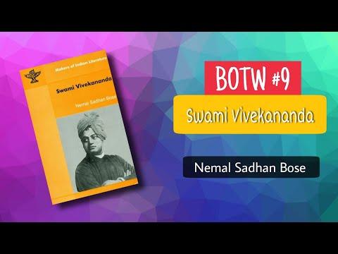 The Biography Of Swami Vivekananda Ji By Nemal Sadhan Bose   Book Of The Week #9