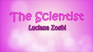 The Scientist - Coldplay (Luciana Zogbi Cover) - Lyrics