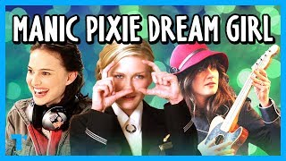 The Manic Pixie Dream Girl Trope, Explained