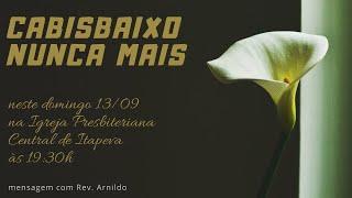 IP Central de Itapeva - Culto de Domingo de Noite - 13/09/2020