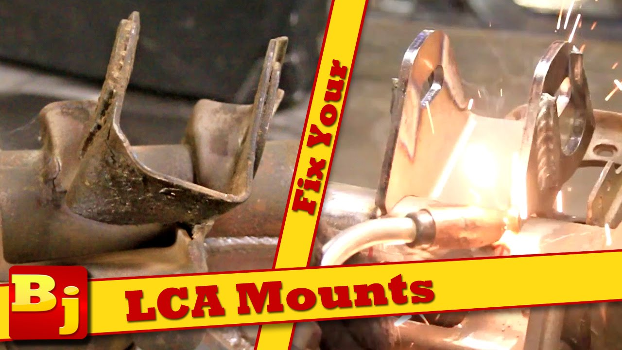 Fix Your Bent LCA Mounts