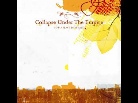 Collapse Under The Empire - Far To The Past (Find A Place To Be Safe)