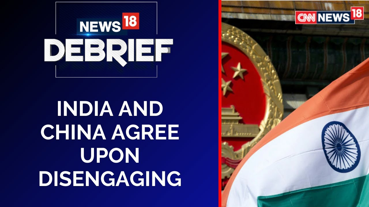 India China To Disengage In Gogra Heights; No Consensus On Hot Springs Yet   News18 Debrief