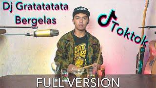 DJ GRATATATATA - DENGAN GELAS FULL VERSION