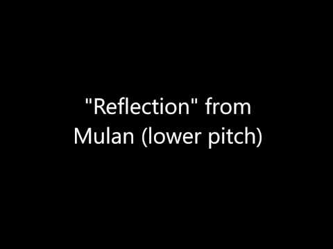 "Mulan ""Reflection"" instrumental (lower pitch)"