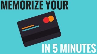 How to memorize your credit card in 5 minutes