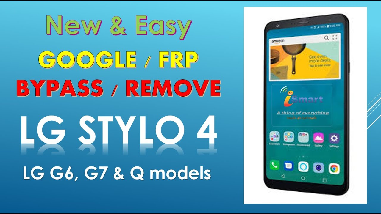 How to Remove bypass google account 2019 LG STYLO 4, G6, G7 Android 8 1 0