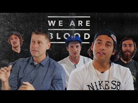 We Are Blood Behind The Scenes Interviews - TransWorld SKATEboarding
