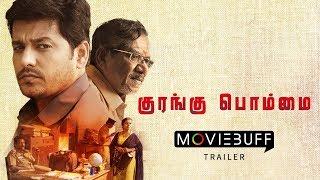Kurangu Bommai - Trailer 2 | Bharathiraja, Vidharth, Delna Davis, Elango Kumaravel