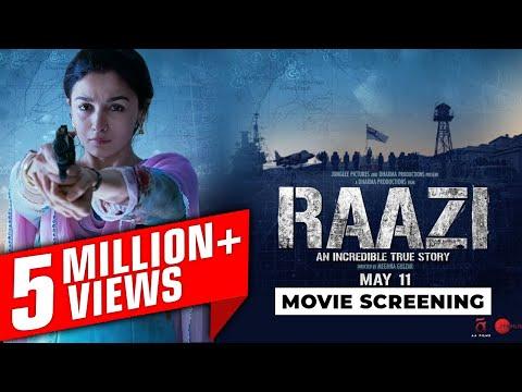 Raazi (राज़ी) 2018 Bollywood Movie Screening Preview - Alia Bhatt, Vicky Kaushal