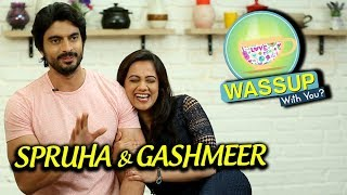 Spruha Joshi, Gashmeer Mahajani | WassUp With You | Episode 12 | Mala Kahich Problem Nahi, Sonu Song