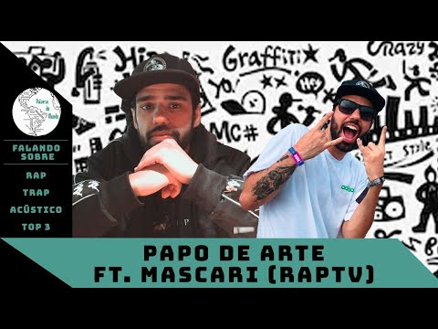Papo De Arte Ft. Mascari (RAPTV)
