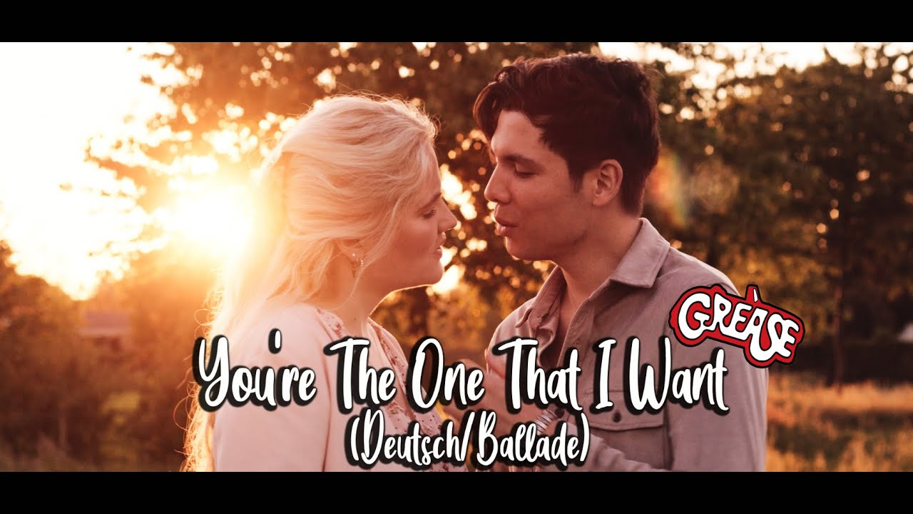 You're The One That I Want (Deutsch/Ballade) - Grease - Laura van den Elzen & Mark Hoffmann (Cover)